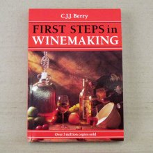 First Steps in Winemaking - CJJ Berry
